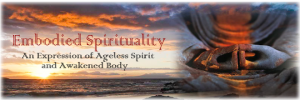 Embodied Spirituality